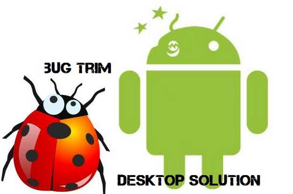 Android-Bug-Trim
