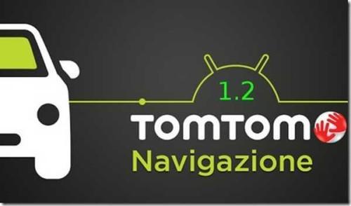 TomTom 12 Apk download aggiornamento con nuove funzioni