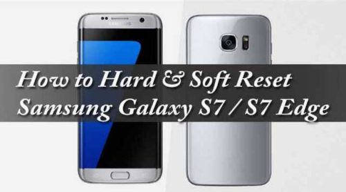Samsung Galaxy S7 Edge come forzare il Riavvio