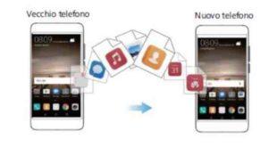 Huawei Mate 9 importare dati dal vecchio telefono
