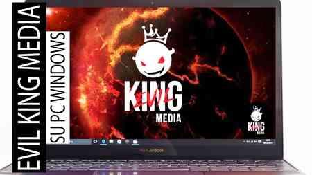 installare Evil King Media Apk su computer con Windows 10 o Mac