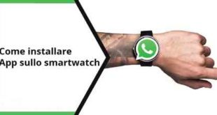 Guida Installare Whatsapp su Smartwatch come si fa