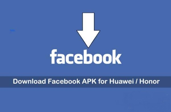 Facebook Apk per Huawei Honor