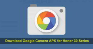 Come installare Google Camera su Honor 30 Pro / 30 Pro +